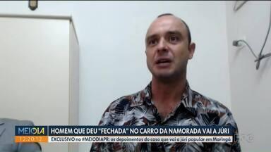 """Homem que deu """"fechada"""" no carro da namorada vai a júri - EXCLUSIVO no #MEIODIAPR: os depoimentos do caso que vai a júri popular em Maringá."""