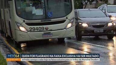 Começa a valer a multa pra quem invadir a faixa exclusiva pra ônibus na Marechal Deodoro - A faixa exclusiva é para dar agilidade ao transporte coletivo