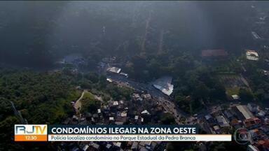 Polícia Civil localiza dois condomínios clandestinos na Zona Oeste do Rio - Um deles fica no Parque Estadual da Pedra Branca e tem cerca de 26 mil metros quadrados.