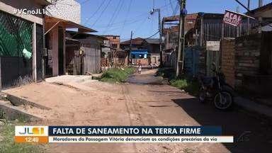 Moradores da passagem Vitória denunciam as condições precárias da via na Terra Firme - Moradores da passagem Vitória denunciam as condições precárias da via na Terra Firme.