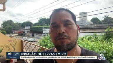 Invasores criam canal em rede social para mostrar invasão em reserva de RO - Invasão de terras em Rondônia.