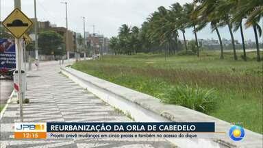 Projeto prevê reurbanização da Orla de Cabedelo, na PB - Mudanças também vão acontecer no acesso do dique.