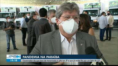 Governador João Azevêdo diz que Paraíba tem fila por leitos de UTI - Estado tem alta taxa de transmissão de Covid-19.