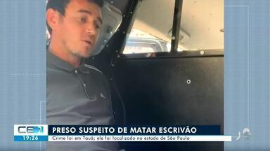 Preso em São Paulo o suspeito de matar escrivão de Tauá - Confira mais notícias em g1.globo.com/ce