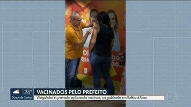 Prefeito de Belford Roxo aplica vacina dentro do gabinete da prefeitura - Waguinho, que é formado em Direito, aplicou vacinas no próprio gabinete.