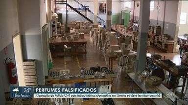 Operação em Limeira fecha fábrica clandestina de perfume e apreende 1,2 milhão de produtos - Balanço é parcial, já que encerramento da operação deve ocorrer na quinta-feira (10).