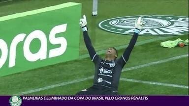 Palmeiras é eliminado da Copa do Brasil nos pênaltis pelo CRB - Palmeiras é eliminado da Copa do Brasil nos pênaltis pelo CRB