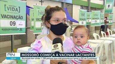 Mossoró começa a vacinar lactantes - Mossoró começa a vacinar lactantes
