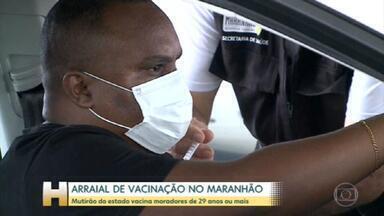 Governo do Maranhão faz um mutirão de vacinação contra a covid, pra imunizar moradores de 29 anos ou mais em quatro municípios da região metropolitana de São Luís - Vacinação está acelerada em São Luís: Prefeitura diz que quase 60% dos moradores receberam 1ª dose.