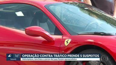 Polícia prende 5 suspeitos de lavar dinheiro do tráfico de drogas - Helicóptero, lanchas e carros de luxo foram apreendidos