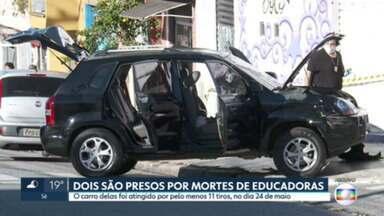 Dois homens são presos por morte de professoras - O carro delas foi atingido por pelo menos 11 tiros, no dia 24 de maio.