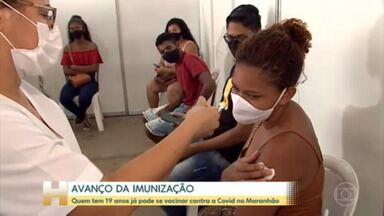 São Luís comemora avanço na imunização contra a Covid - Quem tem 19 anos já pode se vacinar contra a Covid na capital do Maranhão