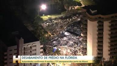 Sobe o número de mortos em desabamento de prédio na região de Miami; há 159 desaparecidos - A tragédia provocada pelo desabamento de um prédio de 12 andares, de frente para o mar, em Miami, ganhou uma nova proporção nas últimas horas. As autoridades locais confirmam quatro mortes e o número de desaparecidos subiu para 159.