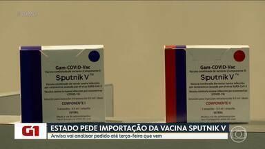 Pedido de MG para importação de vacina Sputnik V será analisado pela Anvisa até 6 de julho - Estado solicitou autorização para importação excepcional de 200 mil doses do imunizante. Número corresponde a pouco menos de 1% da população mineira.
