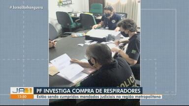 Polícia Federal investiga irregularidades na compra de respiradores - Corporação cumpre mandados em Goiânia.