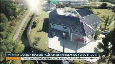 Justiça decreta falência de empresas do rei do bitcoin - Claudio José de Oliveira foi preso em uma operação da Polícia Federal na segunda.