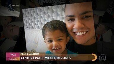 Felipe Araújo é pai de Miguel, de 2 aninhos - Cantor se derrete ao descrever filho como carinhoso e esperto