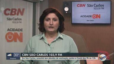 São Carlos tem plantão de vacinação contra a Covid neste sábado - Veja as informações com Flávio Mesquita, da CBN.