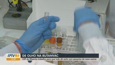 USP de Ribeirão trabalha para que tudo dê certo com pesquisa da vacina Butanvac - Veja como o processo é feito.