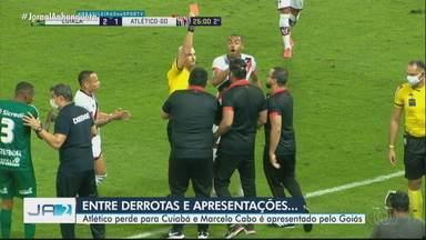 Atlético perde para o Cuiabá e Marcelo Cabo é apresentado pelo Goiás - Confira mais destaques do futebol goiano.