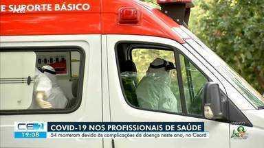54 profissionais de saúde já morreram por Covid-19 esse ano, no Ceará - Confira mais notícias em g1.globo.com/ce