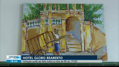 Hotel Globo é reaberto em João Pessoa - Visitação pode acontecer das 8h às 17h30.