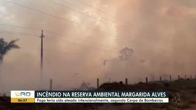 Mais um incêndio é registrado na reserva ambiental Margarida Alves - Focos de calor aumentam em RO; maioria da região Norte do Estado.