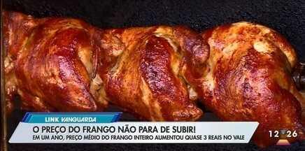 Consumidores sofrem com alta no preço do frango - Em um ano, preço médio do frango inteiro aumentou quase 3 reais no Vale
