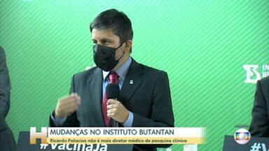 Ricardo Palacios não é mais diretor médico de pesquisa clínica do Instituto Butantan - O pesquisador Ricardo palácios não está mais à frente da Diretoria Médica de Pesquisa Clínica do Instituto Butantan. Ricardo Palacios coordenava os estudos clínicos do instituto incluindo as vacinas CoronaVac e ButanVac
