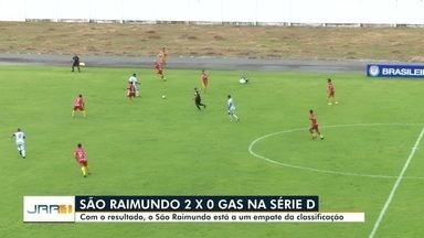 São Raimundo vence o Gas por 2x0 na Série D do Brasileirão - Com a vitória, o São Raimundo está a um empate da classificação.
