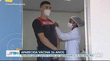 Veja como fica a vacinação contra a Covid em Goiânia e Aparecida - Capital vacina pessoas a partir de 28 no drive-thru; já a cidade vizinha imuniza quem tem 26 anos.