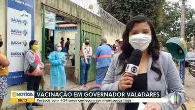 Pessoas a partir de 24 anos são vacinadas contra a Covid-19 em Governador Valadares - Saiba mais.