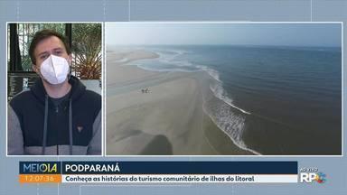 Conheça as histórias do turismo comunitário de ilhas do litoral - Esse ´o assunto do PodParaná do G1 Paraná