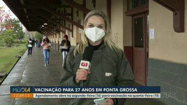 Prefeitura de Ponta Grossa vacina moradores de 27 anos na quarta-feira (18) - Moradores de 28 a 30 anos tomam vacinam contra Covid-19 no sábado (14)