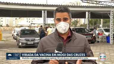 """Mutirão de vacinação em Mogi das Cruzes vai durar 36 horas - """"Vacinaço"""" vai atender moradores que agendaram horário pelo site da prefeitura."""