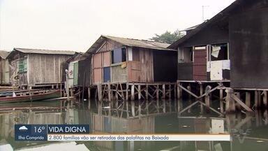 Projeto Vida Digna, do Governo do Estado, inicia obras na Baixada Santista - Cerca de 2.800 famílias vão ser retiradas das palafitas na região.