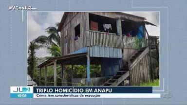 Três pessoas são mortas em Anapu, sudoeste do Pará - Crime ocorreu na madrugada desta terça-feira (31).