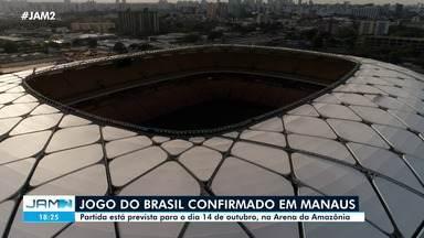 Jogo do Brasil e Uruguai é confirmado na Arena da Amazônia - Jogo do Brasil e Uruguai é confirmado na Arena da Amazônia