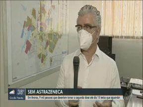 Araras suspende aplicação da 2° dose da vacina AstraZeneca - 9 mil pessoas que deveriam tomar a dose até dia 15 de setembro terão que aguardar.