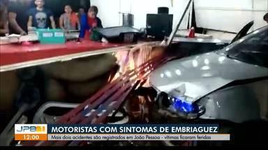 Outros dois acidentes por embriaguez são registrados em João Pessoa no fim de semana - Uma terceira colisão quase deixam mãe e filha feridas