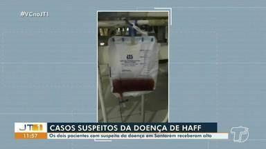 Dois pacientes com suspeita de estar com a Síndrome de Haff recebem alta do HMS - Presença da doença ainda não foi confirmada.