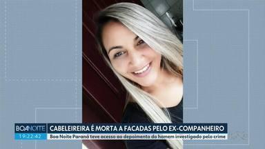 Mulher é morta a facadas pelo ex-companheiro em Ibaiti - Boa Noite Paraná teve acesso ao depoimento do homem