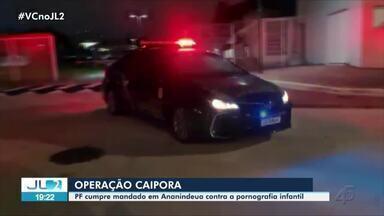 PF investiga homem por abuso e exploração sexual infantil no Pará - Ação é resultado da operação 'Caipora 4'.
