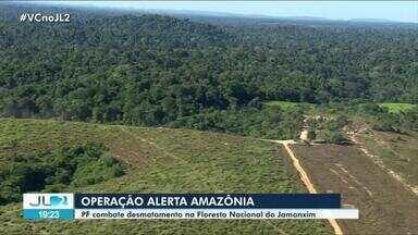 Operação da PF mira desmatamento ilegal na Floresta Nacional do Jamanxim no Pará - Três mandados de busca e apreensão foram cumpridos pela operação 'Alerta Amazônia' em Novo Progresso.