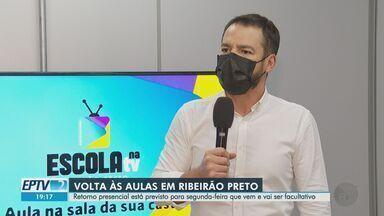Retorno presencial na rede municipal de Ribeirão Preto, SP, será facultativo - Aulas voltam a partir de segunda-feira (20).