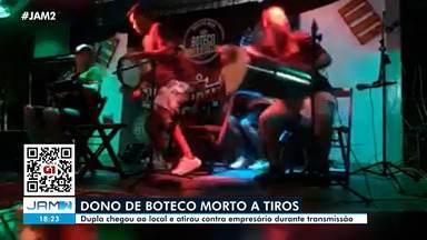Dono de boteco é morto a tiros durante transmissão ao vivo em Manaus - Dono de boteco é morto a tiros durante transmissão ao vivo em Manaus.