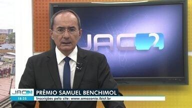 Inscrições do Prêmio Professor Samuel Benchimol seguem até domingo (19) - Inscrições do Prêmio Professor Samuel Benchimol seguem até domingo (19)