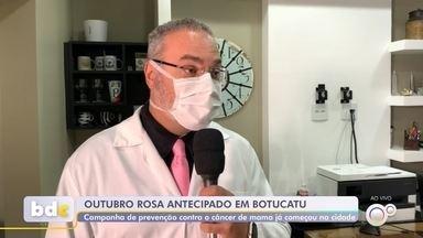 Botucatu antecipa campanha de prevenção ao câncer de mama - Normalmente realizada no mês de outubro, a campanha de prevenção ao câncer de mama foi antecipada em Botucatu.