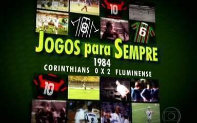 Jogos para sempre: Corinthians 0 x 2 Fluminense pelo Campeonato Brasileiro de 1984