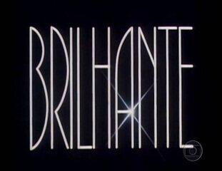 Brilhante (1981): Abertura